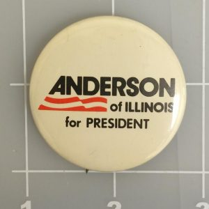 Anderson Of Illinois For President Campaign Button