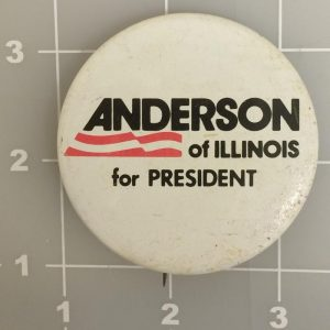 Anderson For President White, Black, And Red Campaign Button