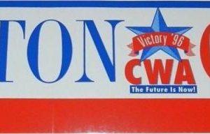 Clinton Gore CWA Victory 96 bumper sticker