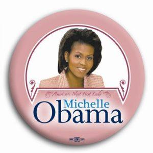 Barack Obama Campaign Button - Pink Michelle Obama