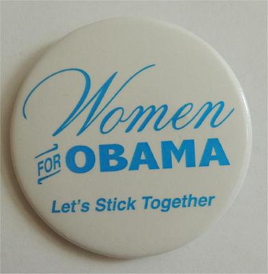 Women For Obama Lets Stick Together Campaign Button
