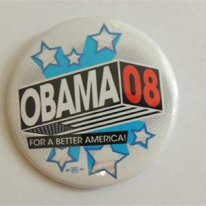 Obama 08 For A Better America Campaign Button