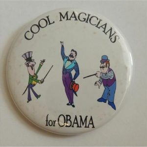 Cool Magicians For Obama Campaign Button