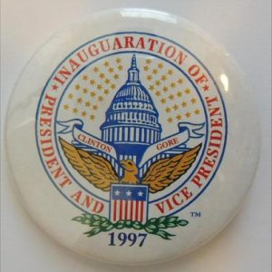 1997 President And Vise President Inauguration Campaign Badge Clinton Gore