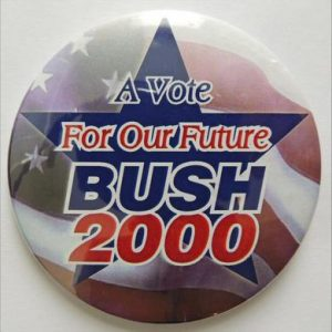 2000 - A Vote For Our Future Bush 2000 Campaign Button
