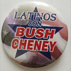 Latinos Con Bush Chaney Campaign Button