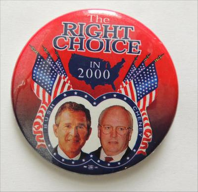 The Right Choice In 2000 Bush Chaney Campaign Button Red With Blue United States