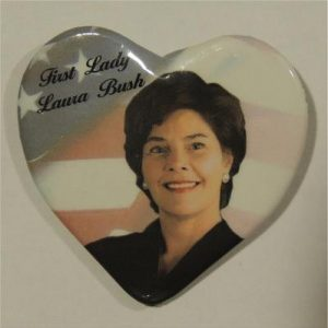 First Lady Laura Bush Heart Campaign Button