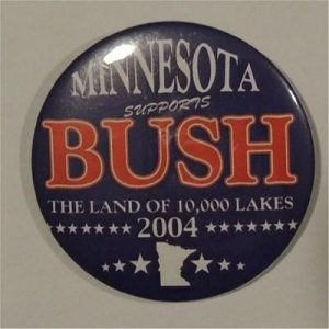 Minnesota Supports Bush Campaign Button The Land Of The Lakes