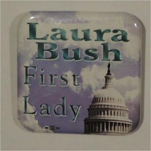 Laura Bush First Lade Campaign Button