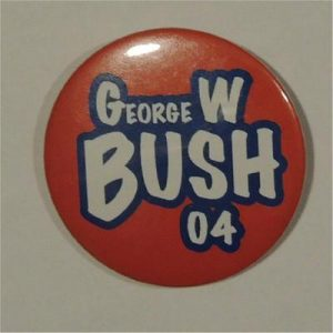 George W. Bush 04 Campaign Button