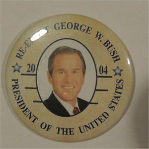 Re-Elect George W Bush 2004 President Of The United States Campaign Button