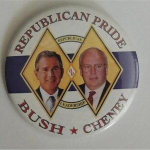 George W Bush - Republican Pride Bush Cheney Campaign Button
