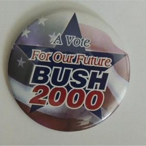 George W Bush - A Vote For Our Future Campaign Button