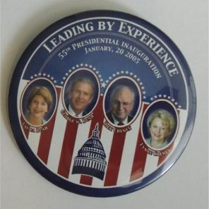 George W Bush - Leading Experience 55th Presidential Inauguration Campaign Button