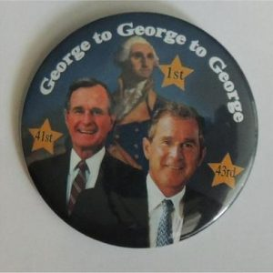 George W Bush - George to George Campaign Button