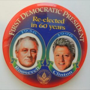 First Democrat president Re-Elected in 60 years Button
