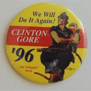 We will do it again Clinton Gore 96 Campaign Button