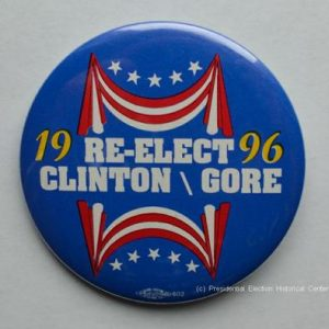 Bill Clinton 1996 Re-Elect Clinton Gore