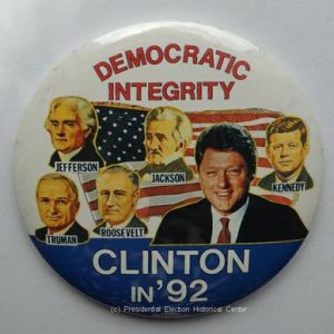 3 1/4 inch Democratic Integrity Clinton in 92 Campaign Button