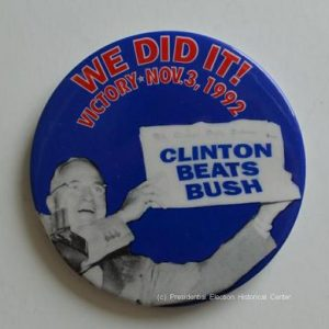 We did it Clinton Beats Bush Campaign Button