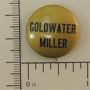 7/8 inch Goldwater / Miller gold and black campaign button - great condition