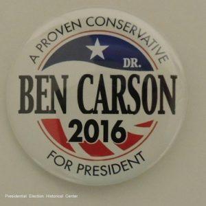 A proven conservative Ben Carson 2016 for President campaign button
