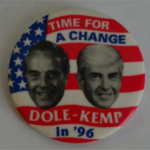 A Time for Change Dole Kemp in 96 Campaign Button