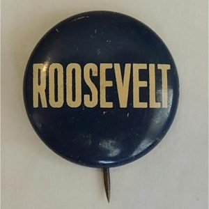 FDR Campaign Button - Blue Roosevelt lithographed tin campaign button