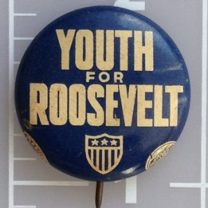 7/8 inch Youth for Roosevelt blue lithograph campaign button with white lettering
