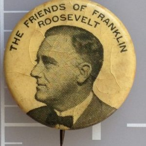 7/8 inch The Friends of Roosevelt celluloid campaign button