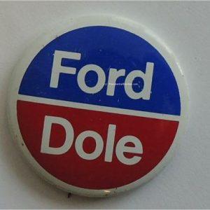 Ford / Dole Campaign Button. Red