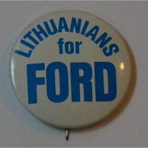 Ford Campaign Button - Lithuanians for FORD Campaign Button