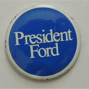 President Ford Blue and White Campaign Button