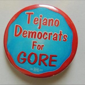Tejano Democrats for Gore campaign button