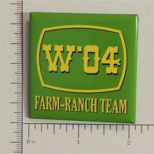 W 04 Farm-Ranch Team Campaign Button