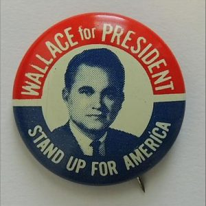 1968 George Wallace For President Campaign Button