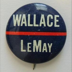 1968 George Wallace LeMay Presidential Campaign Pin Back Button