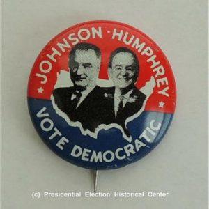 Johnson Humphrey Vote Democratic Campaign Button