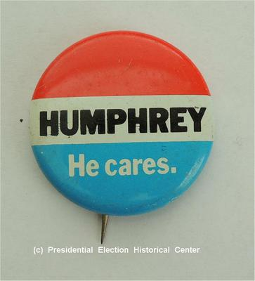 Humphrey He Cares Campaign Button