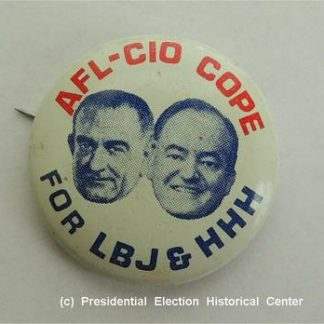 AFL-CIO Cope For LBJ & HHH Campaign Button