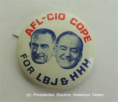 AFL-CIO Cope For LBJ & HHH Campaign Button