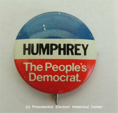 Hubert Humphrey The People's Democrat Campaign Button