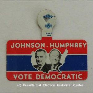 Johnson-Humphrey Vote Democratic Campaign Button