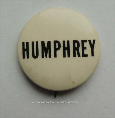 Hubert Humphrey white with black letters Campaign Button