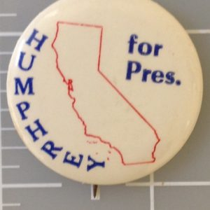 1.25 inch Humphrey for President whit campaign button featuring the state of California
