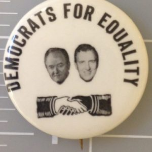 Democrats for Equality Humphrey Muskie campaign button