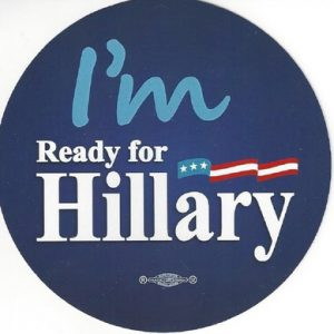 Im Ready for Hillary 2016 bumper sticker