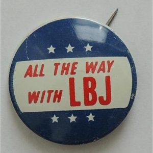 1964 All the way with LBJ blue campaign button with red lettering