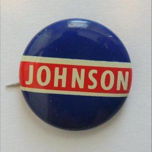 1968 President LBJ Johnson Political Campaign Button Democrat Pinback Union Made